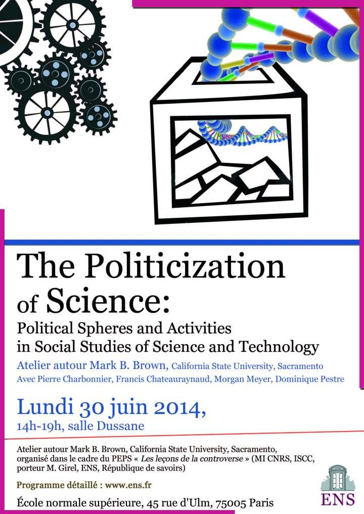 Juin 2014 Affiche Politicization of Science